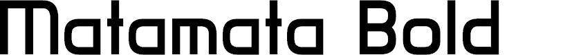 Preview image for Matamata Bold Font