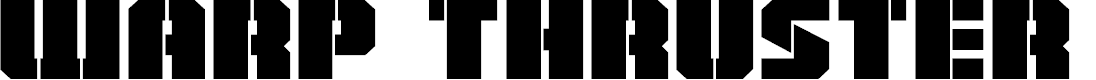 Preview image for Warp Thruster Regular Font