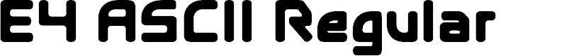 Preview image for E4 ASCII Regular Font