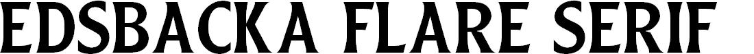 Preview image for Edsbacka Flare Serif Regular