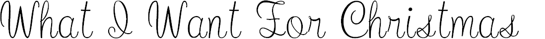 Preview image for What I Want For Christmas Font