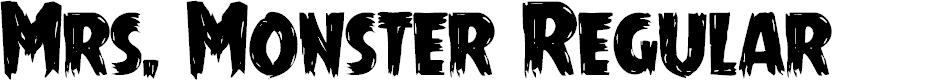 Preview image for Mrs. Monster Regular Font