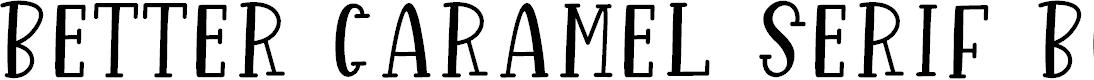 Preview image for Better Caramel Serif Bold