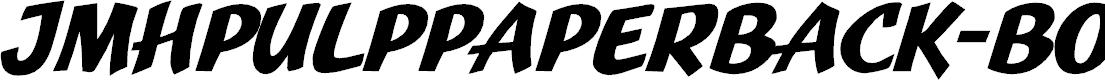 Preview image for JMHPulpPaperback-Bold Font