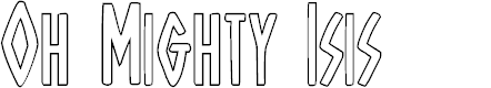 Preview image for Oh Mighty Isis Outline