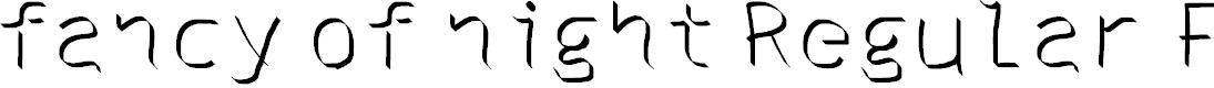 Preview image for fancy of night Regular Fonty Font