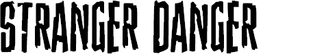 Preview image for Stranger Danger Font