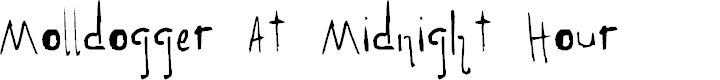 Preview image for Molldogger At Midnight Hour Font