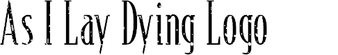 Preview image for As I Lay Dying Logo Font