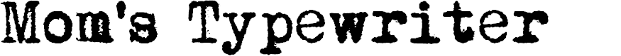 Preview image for Mom´sTypewriter Font