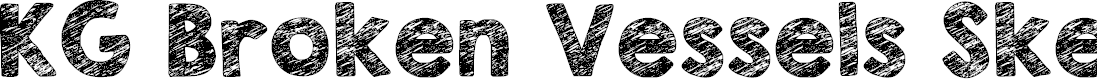 Preview image for KG Broken Vessels Sketch Font