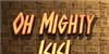 Oh Mighty Isis Font sign typography