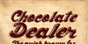 Chocolate Dealer Font poster