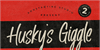 Husky Giggle DEMO Font design poster