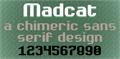 Illustration of font Madcat