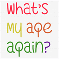 Illustration of font What's My Age Again