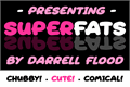 Illustration of font Superfats