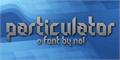 Illustration of font Particulator