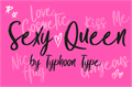 Illustration of font Sexy Queen