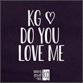 Illustration of font KG Do You Love Me