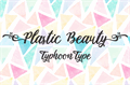 Illustration of font Plastic Beauty