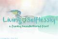 Illustration of font Living Selflessly