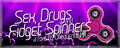 Illustration of font Sex Drugs And Fidget Spinners