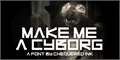 Illustration of font Make Me A Cyborg
