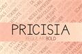 Illustration of font Pricisia