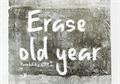 Illustration of font Erase Old Year