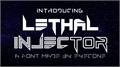 Illustration of font Lethal Injector Bold