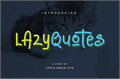Illustration of font Lazy Quotes Demo