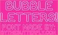 Illustration of font Bubble Letters