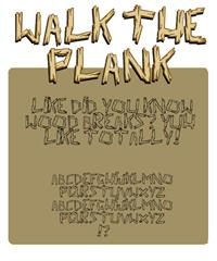 Sample image of walk the plank font by Press Gang Studios