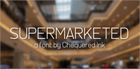 Sample image of Supermarketed font by Chequered Ink