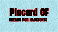 Sample image of Placard GF font by HackFonts