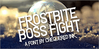 Sample image of Frostbite Boss Fight font by Chequered Ink
