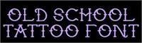 Sample image of tattoo font by Supasonic Sage
