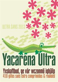 Sample image of Yacarena Ultra FFP font by deFharo
