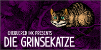 Sample image of Die Grinsekatze font by Chequered Ink