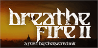Sample image of Breathe Fire II font by Chequered Ink
