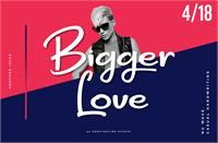 Sample image of Bigger Love DEMO font by Konstantine Studio