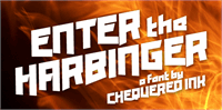 Sample image of Enter the Harbinger font by Chequered Ink