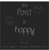 Sample image of Because I am Happy font by Emily Spadoni