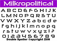 Sample image of Milkropolitical font by heaven castro