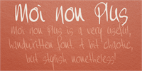 Sample image of Moi Non Plus font by David Kerkhoff