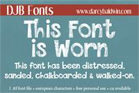 Sample image of DJB This Font is Worn font by Darcy Baldwin Fonts