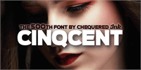 Sample image of Cinqcent font by Chequered Ink
