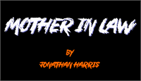 Sample image of Mother In Law font by Jonathan S. Harris