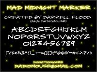 Sample image of Mad Midnight Marker font by Darrell Flood
